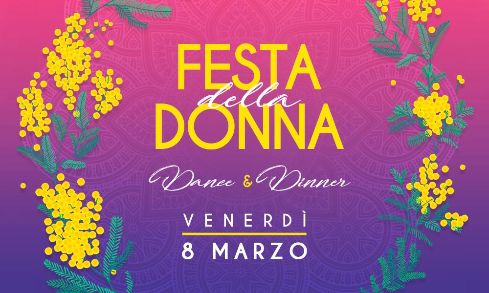 Venerdì 8 Marzo – FESTA DELLA DONNA